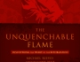 The Unquenchable Flame (BookReview)